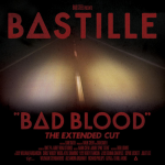 bastille-bad-blood-the-extended-cut