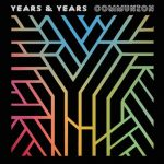 YearsAndYears-Communion