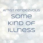 Some Kind of Illness