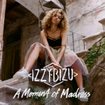 Izzy Bizu - A Moment Of Madness